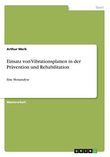 Einsatz von Vibrationsplatten in der Prävention und Rehabilitation: Eine Metaanalyse