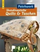 Skandinavische Quilts und Taschen von Lisa Bergene (Juni 2008) Broschiert