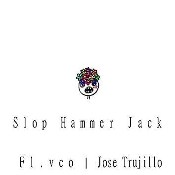 Slop Hammer Jack