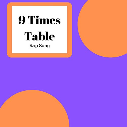 9 Times Table Rap (feat. Rapper Times)