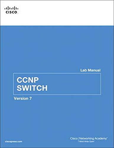 CCNP SWITCH Lab Manual (Lab Companion)