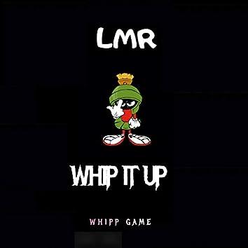 Whipp It Up