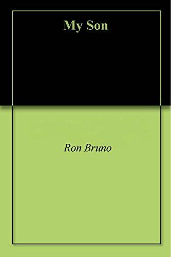 My Son (English Edition) eBook: Bruno, Ron: Amazon.es: Tienda ...