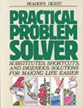 Practical Problem Solver: Substitutes Shortcuts and Solutions for Mak