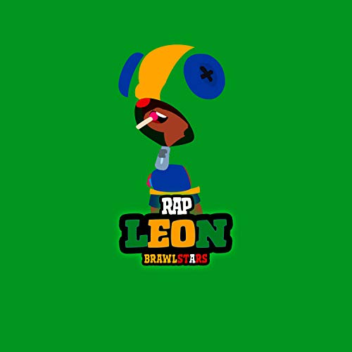 Leon Rap Brawl Stars