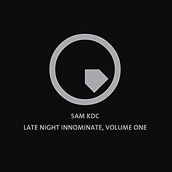 Late Night Innominate, Vol. 1