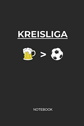 Kreisliga Notebook: Liniertes Notizbuch - Fussballer Bier Fussball Sport Mannschaft Geschenk