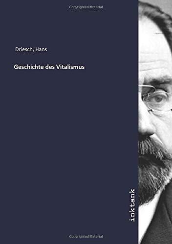 Geschichte des Vitalismus