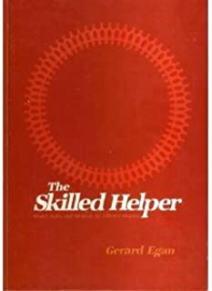 The skilled helper: Model, skills, and methods for effective helping