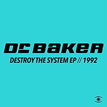 Destroy the System EP (Mixes)