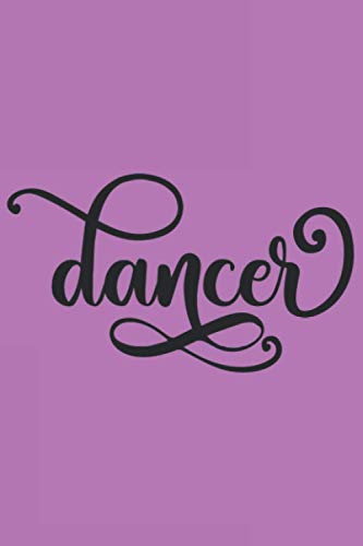 Dancer: Reindeer Names Journal Notebook 6x9 inch,100 Page Gift for :young girl friend ghost boys student dad daughter teacher grandma kids sister ... husband girlfriend And for everyone you love