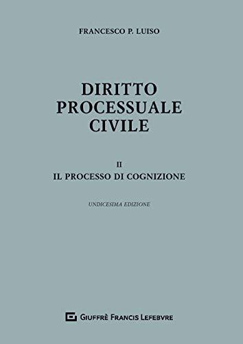 Diritto Processuale Civile Ii - Processo Di Cognizione: Vol. 2