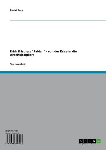 """Erich Kästners """"Fabian"""" - von der Krise in die Arbeitslosigkeit"""