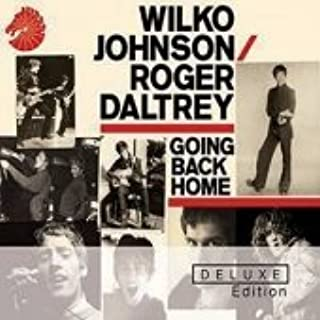 Wilko Johnson / Roger Daltrey - Going Back Home (DELUXE EDITION) IMPORT (EU)
