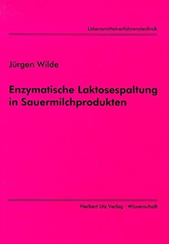 Enzymatische Lactosespaltung in Sauermilchprodukten (Lebensmittelverfahrenstechnik)