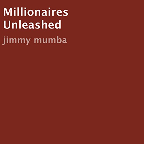 Millionaires Unleashed audiobook cover art