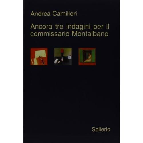 Ancora Tre Indagini Per Il Commissario Montalbano by Andrea Camilleri (2009-11-19)