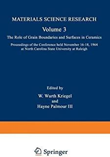 [(The Role of Grain Boundaries and Surfaces in Ceramics : Proceedings of the Conference Held November 16-18, 1964 at North Carolina State University at Raleigh)] [By (author) W. Wurth Kriegel ] published on (January, 1966)