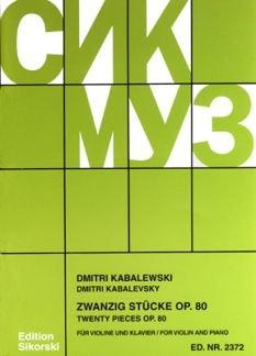 20 STUECKE OP 80 - arrangiert für Violine - Klavier [Noten/Sheetmusic] Komponist : KABALEWSKI DMITRI