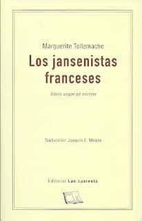 Los jansenistas franceses : Fidelis usque ad mortem