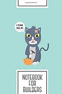 Notebook for Builders: Lined Journal with Construction Worker Cat Design - Cool Gift for a friend or family who loves build presents! | 6x9