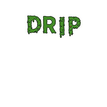 Hip to the Drip (feat. Huncho Gwuapo & LilGoatBilly)