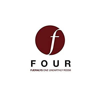 FOUR - One Unearthly Room