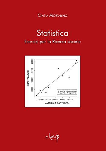 Statistica. Esercizi per la ricerca sociale
