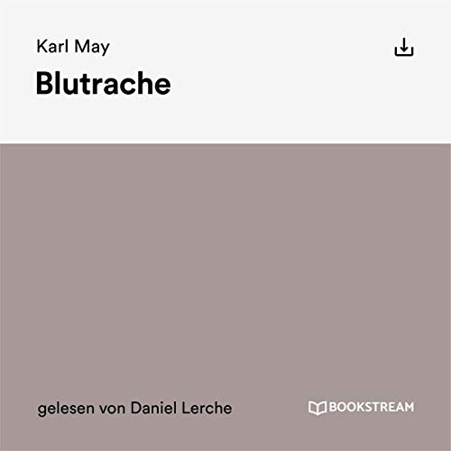 Blutrache                   By:                                                                                                                                 Karl May                               Narrated by:                                                                                                                                 Daniel Lerche                      Length: 2 hrs and 21 mins     Not rated yet     Overall 0.0