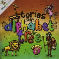 Stories from the Alphabet Tree Vol 2