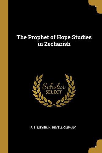 PROPHET OF HOPE STUDIES IN ZEC