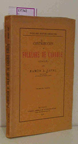 Folklore hispano-americano Contribucion al Folklore de Carahue, Chile