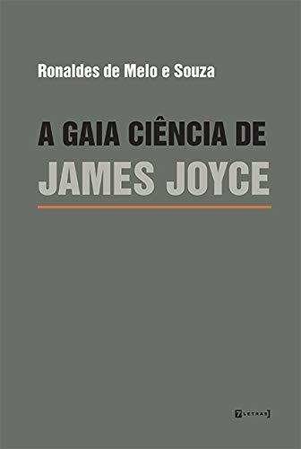 A Gaia Ciência De James Joyce