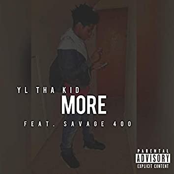 More (feat. Savage 400)