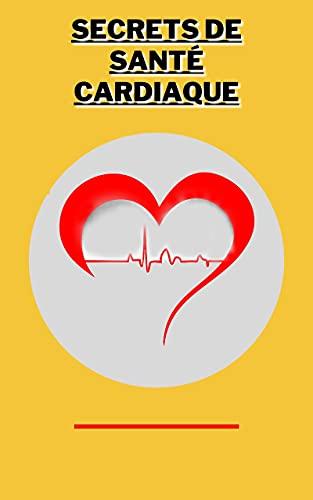 Couverture du livre Secrets de santé cardiaque