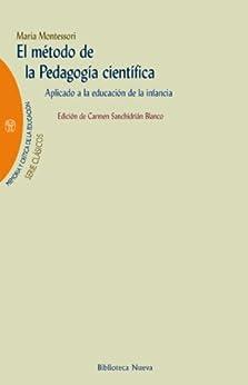 EL METODO DE LA PEDAGOGIA CIENTIFICA (MEMORIA Y CRÍTICA DE LA EDUCACIÓN nº 6) de [MARIA MONTESSORI]