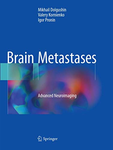 Brain Metastases: Advanced Neuroimaging