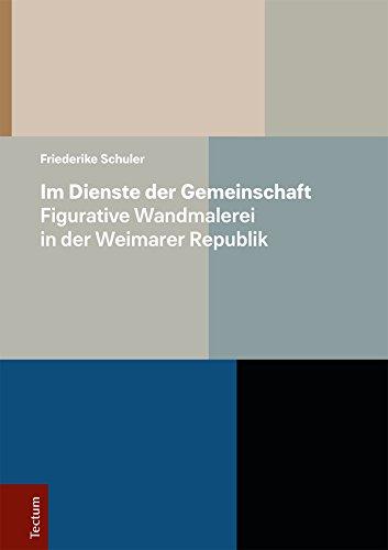 Im Dienste der Gemeinschaft – Figurative Wandmalerei in der Weimarer Republik