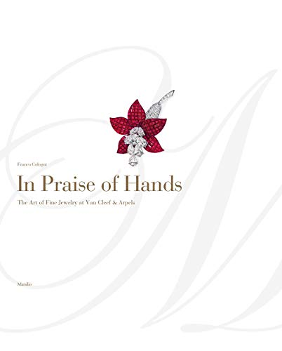 Image of In Praise of Hands: The Art of Fine Jewelry at Van Cleef & Arpels