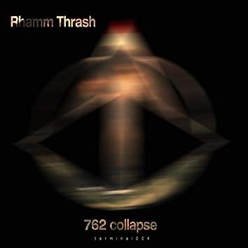 762 Collapse