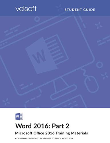 Word 2016: Part 2 (STUDENT GUIDE)