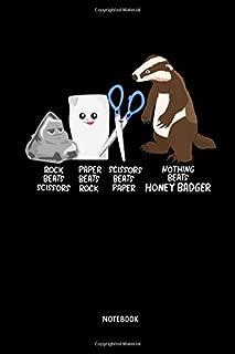 Nothing Beats Honey Badger - Notebook: Lined Honey Badger Notebook / Journal. Funny Badger Accessories & Novelty Gift Idea for all Badger Lover.