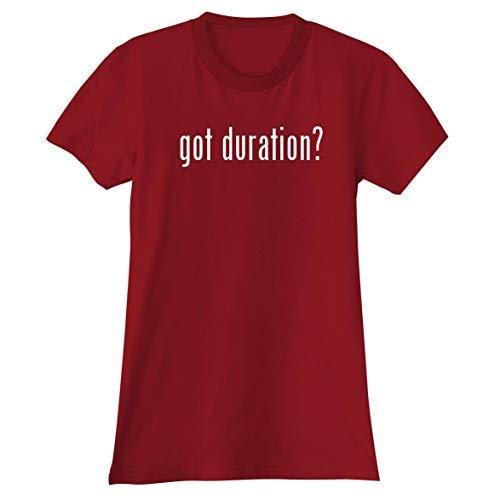 got Duration? - A Soft & Comfortable Women's Junior Cut T-Shirt, Red, XX-Large