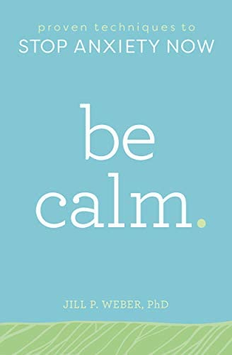 Be Calm Proven Techniques to Stop Anxiety Now product image