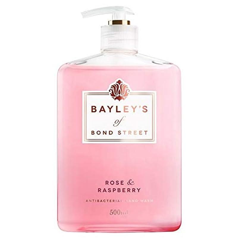 野なペストリー広告主[Bayley's of Bond Street ] ベイリーのボンドストリートのは、ローズ&ラズベリーのハンドウォッシュ500ミリリットル - Bayley's of Bond Street Rose & Raspberry Hand Wash 500ml [並行輸入品]