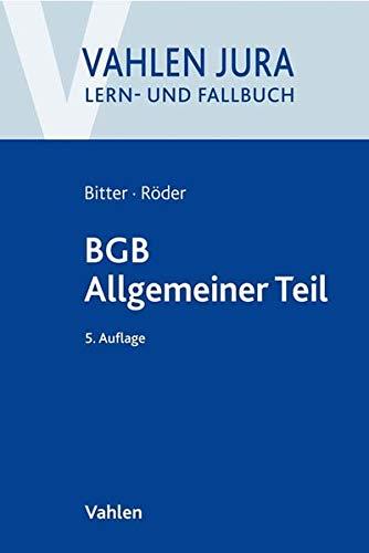 BGB Allgemeiner Teil (Vahlen Jura/Lehr- und Fallbuch)
