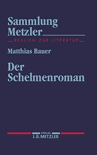 Der Schelmenroman (Sammlung Metzler)