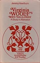 Virginia Woolf's Mrs. Dalloway: A study in alienation (Text and context)