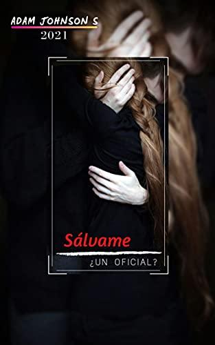 Sálvame: (Novela Romántica Contemporánea)