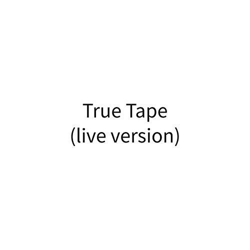 True Tape (Live Version)